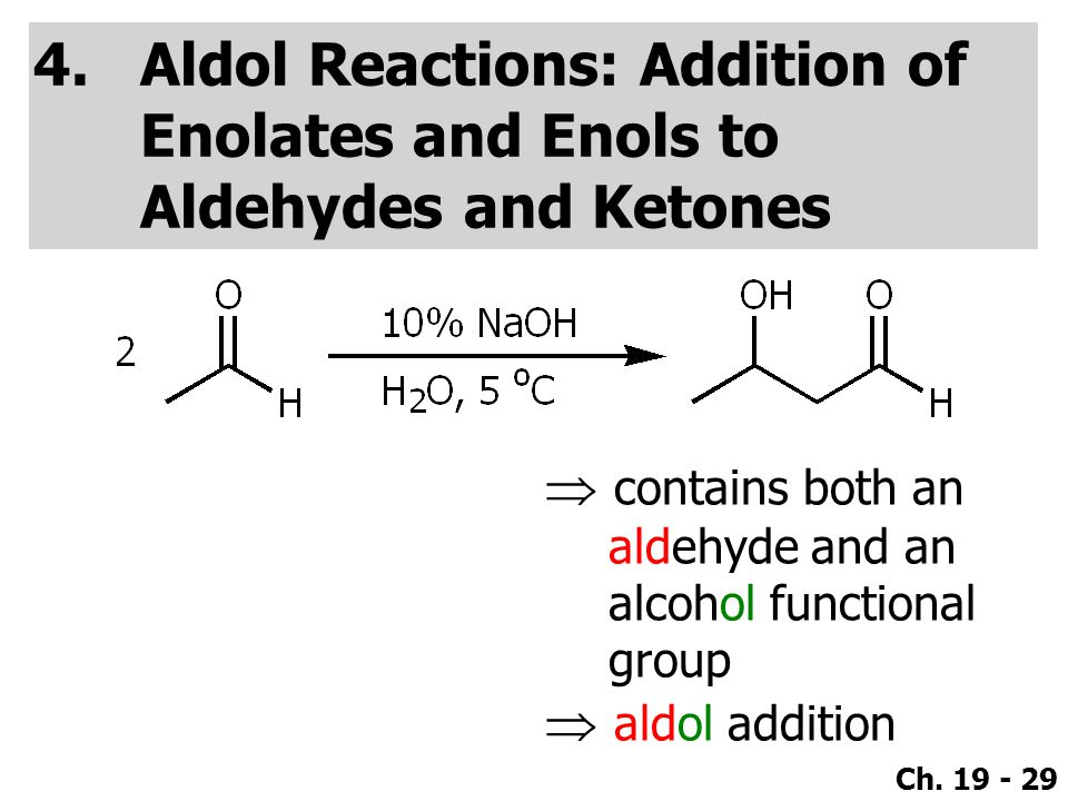 aldol dehydration chemistry using an unknown aldehyde and ketone Aldol reactions in metabolism  aldol and retro-aldol are two important classes of chemical reactions,  aldehydes and ketones undergo an aldol.