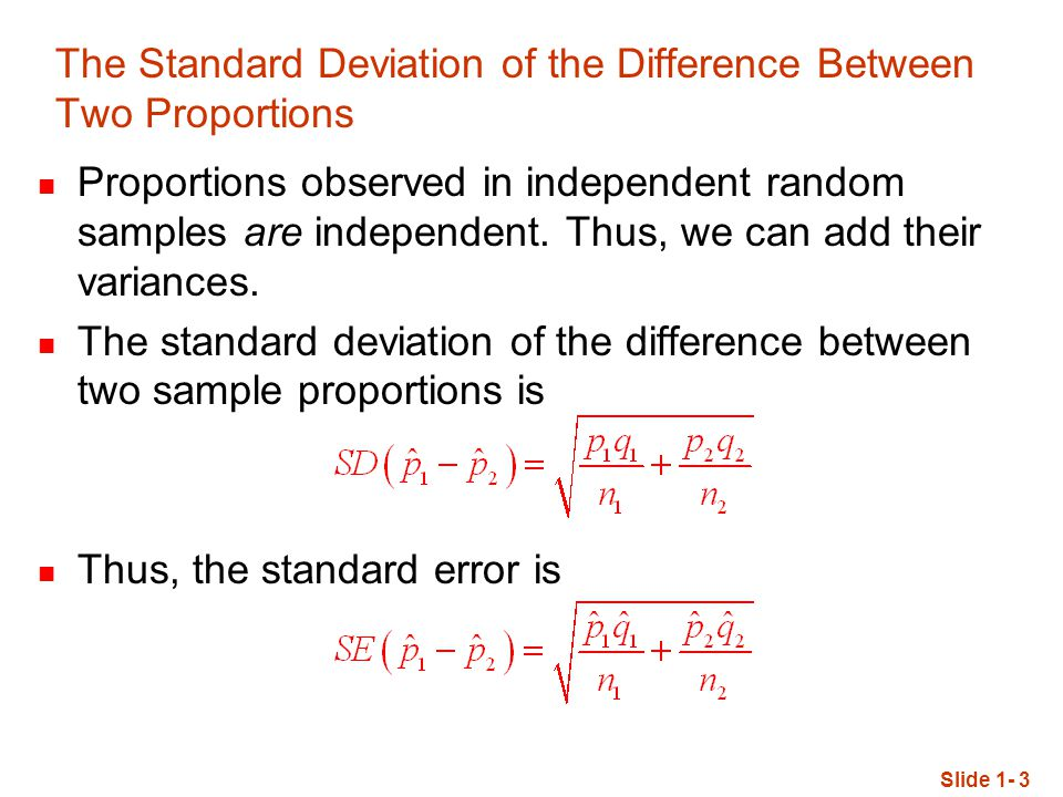 the standard error of the sampling distribution when we know the population standard deviation is eq We use them to estimate the variances and find the standard error comparing two proportions  standard deviation  sampling distribution  population, we can.