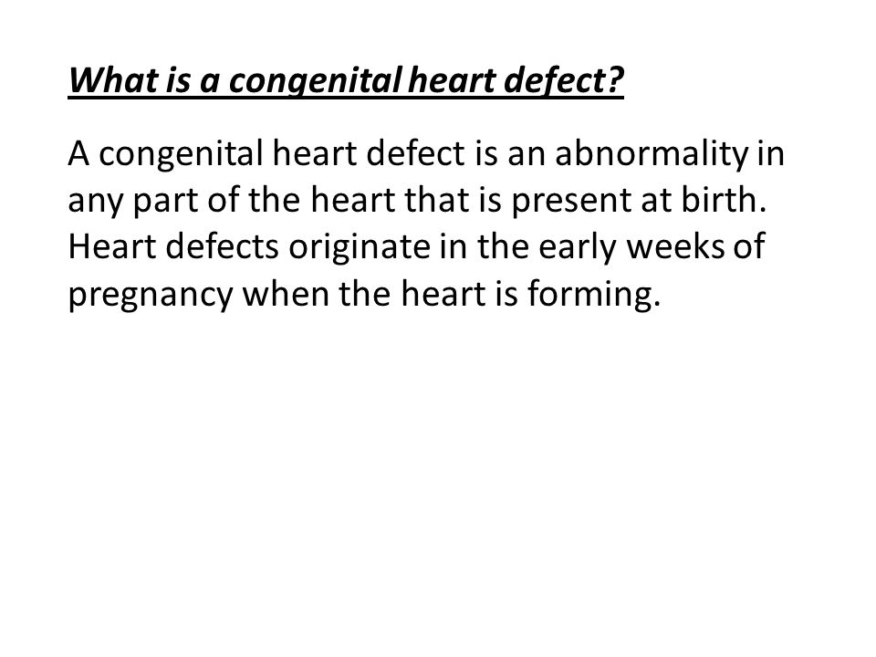 What is a congenital heart defect