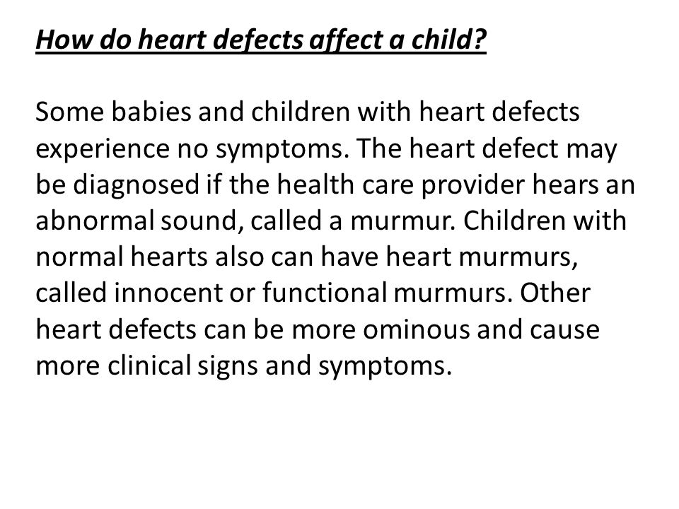 How do heart defects affect a child