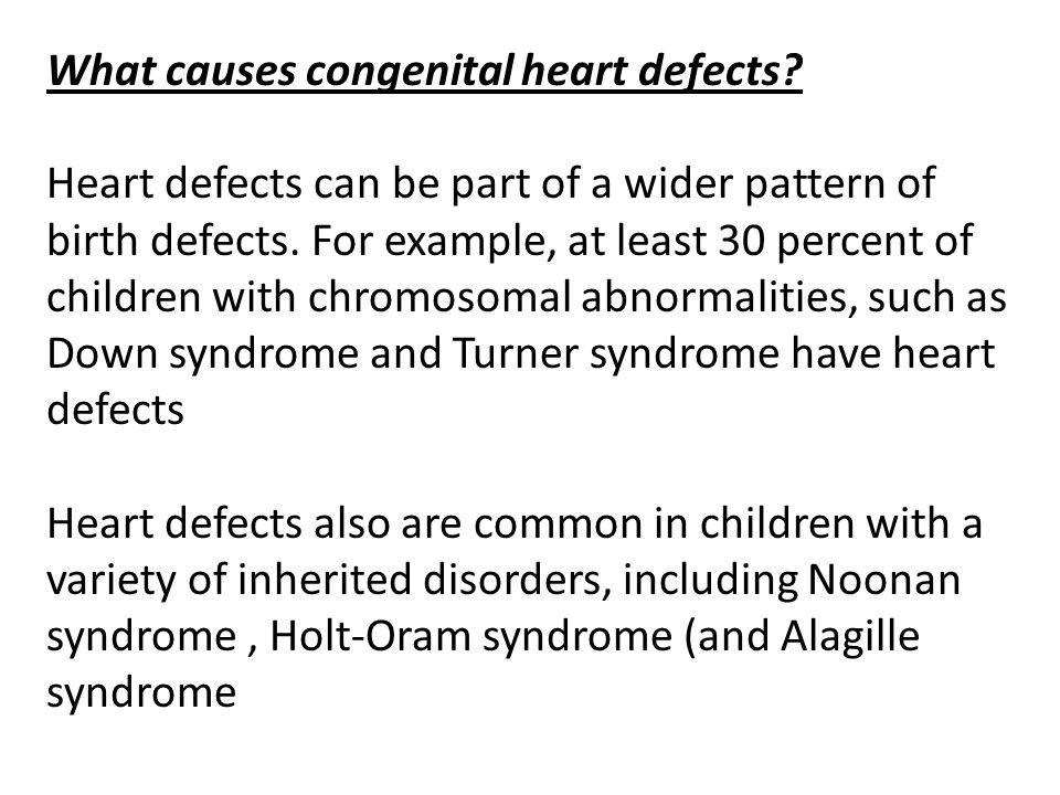 What causes congenital heart defects