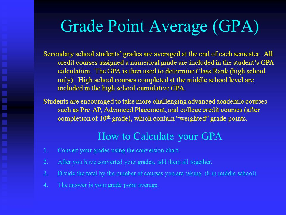 grade point average How is grade point average calculated a common measure of the nation's high school students' academic achievement is the grade point average (gpa.