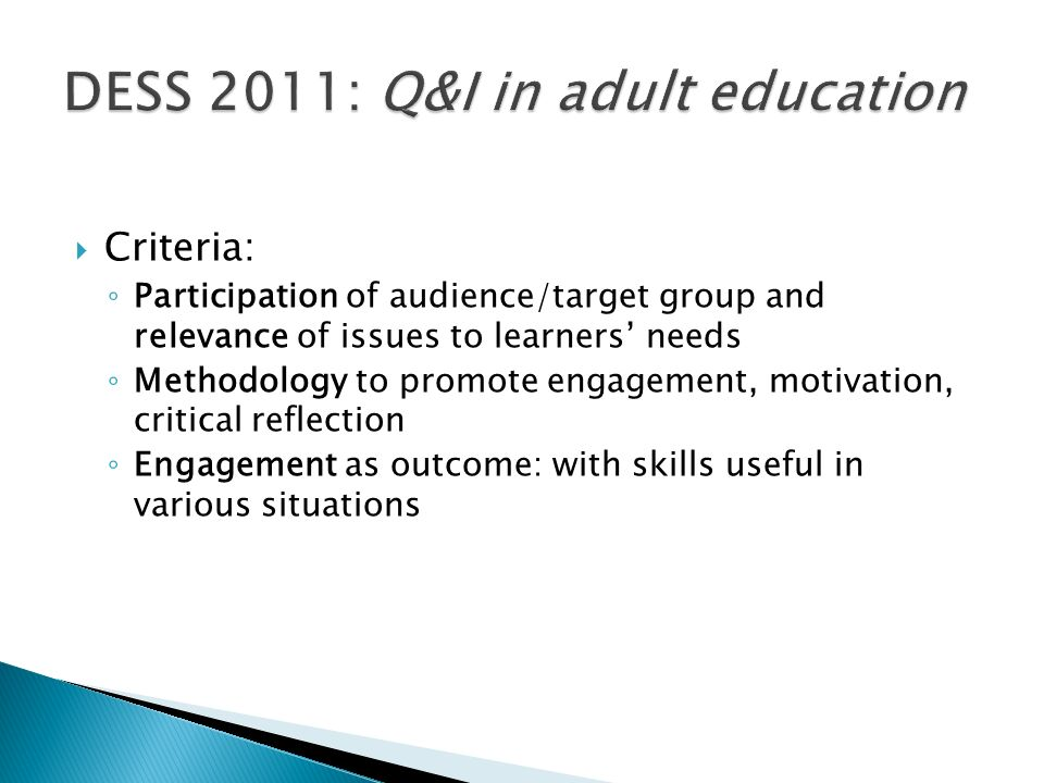 DESS 2011: Q&I in adult education
