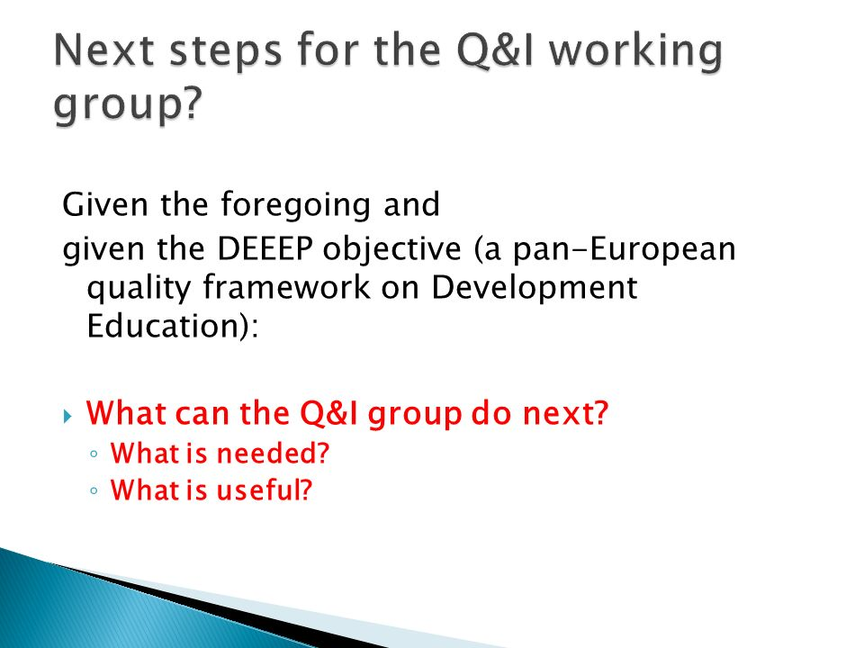 Next steps for the Q&I working group