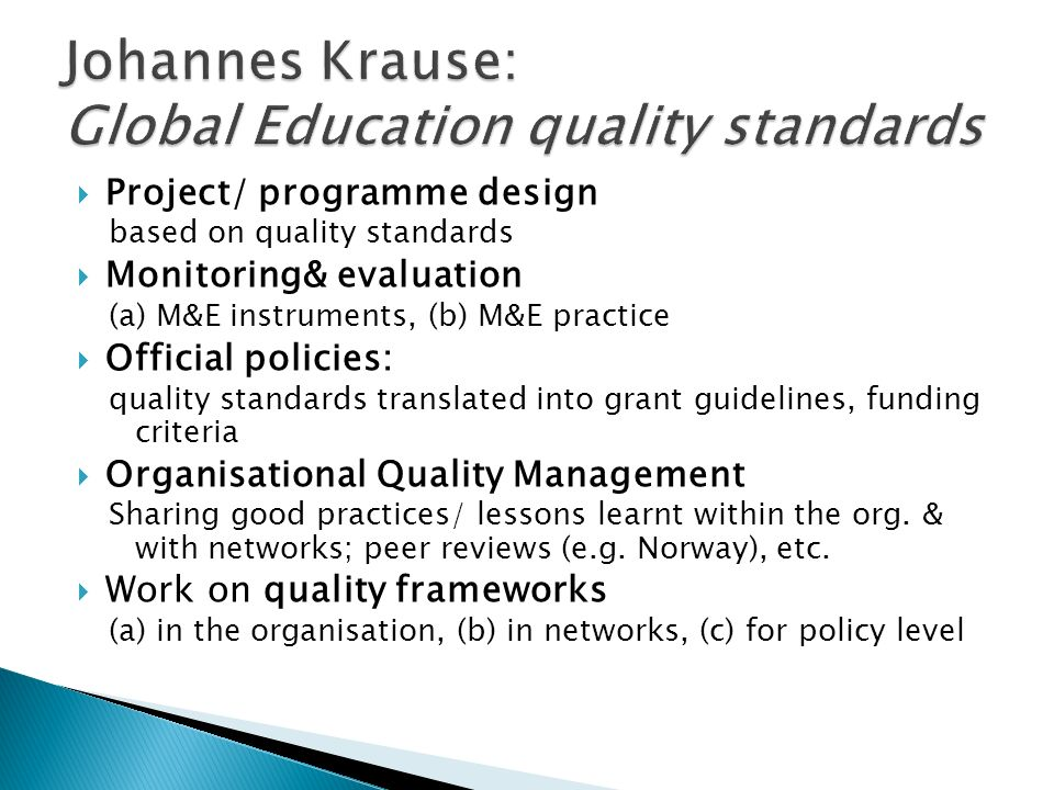 Johannes Krause: Global Education quality standards