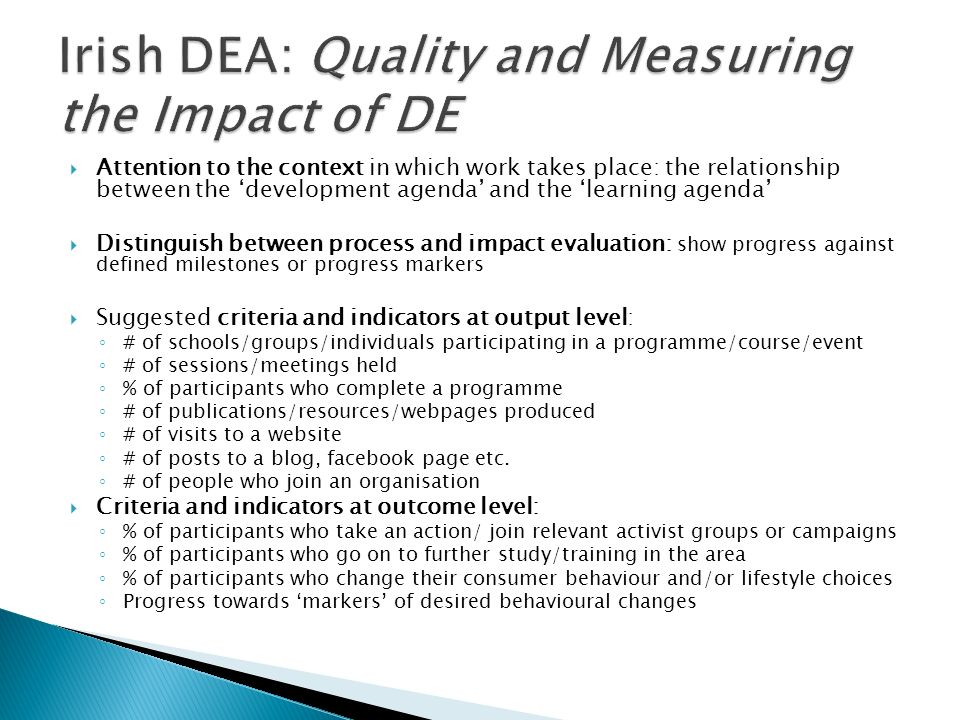Irish DEA: Quality and Measuring the Impact of DE