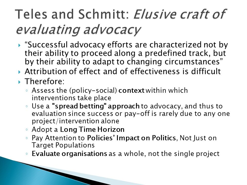 Teles and Schmitt: Elusive craft of evaluating advocacy