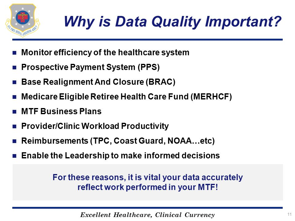 the importance of data quality for Data quality is important because we need: accurate and timely information to  manage services and accountability good information to manage service.