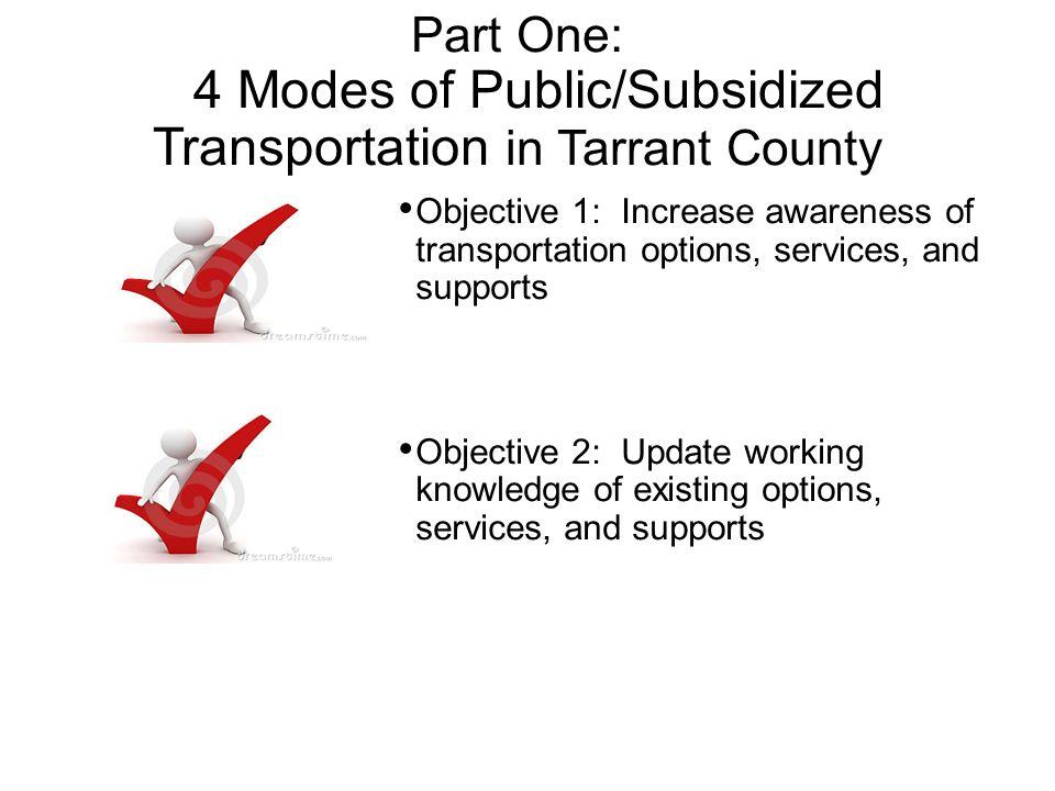 4 Modes of Public/Subsidized Transportation in Tarrant County