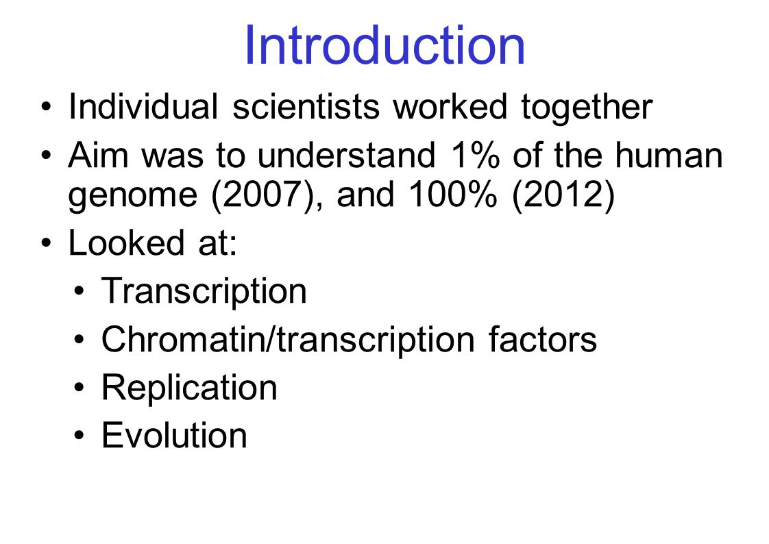 Introduction Individual scientists worked together