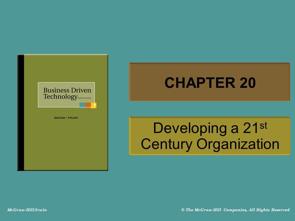 Developing a 21st Century Organization
