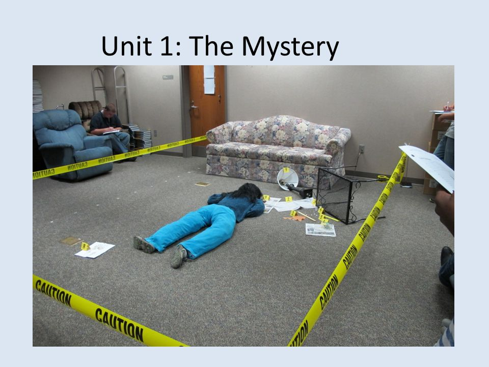Unit 1: The Mystery