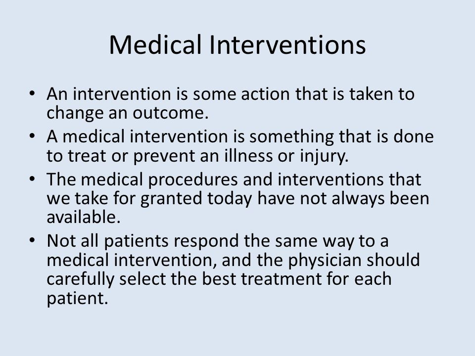 medical interventions Medical interventions and technology have vastly improved the quality of life for people with als by assisting with breathing, nutrition, mobility and communication proper management of symptoms, and proactive use of medical interventions and equipment can make a positive difference in day-to-day living, and potentially may lengthen survival.