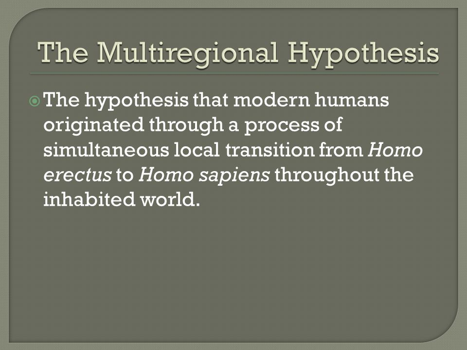 The Multiregional Hypothesis