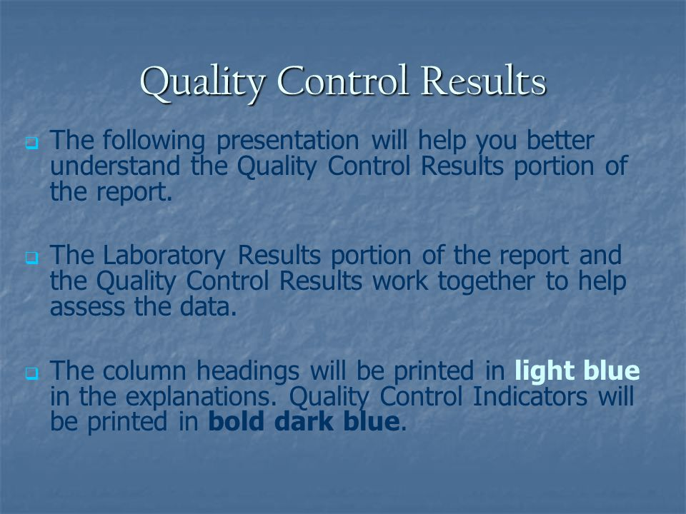 Quality Control Results