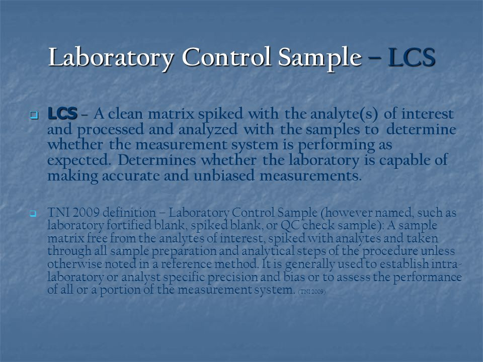 Laboratory Control Sample – LCS