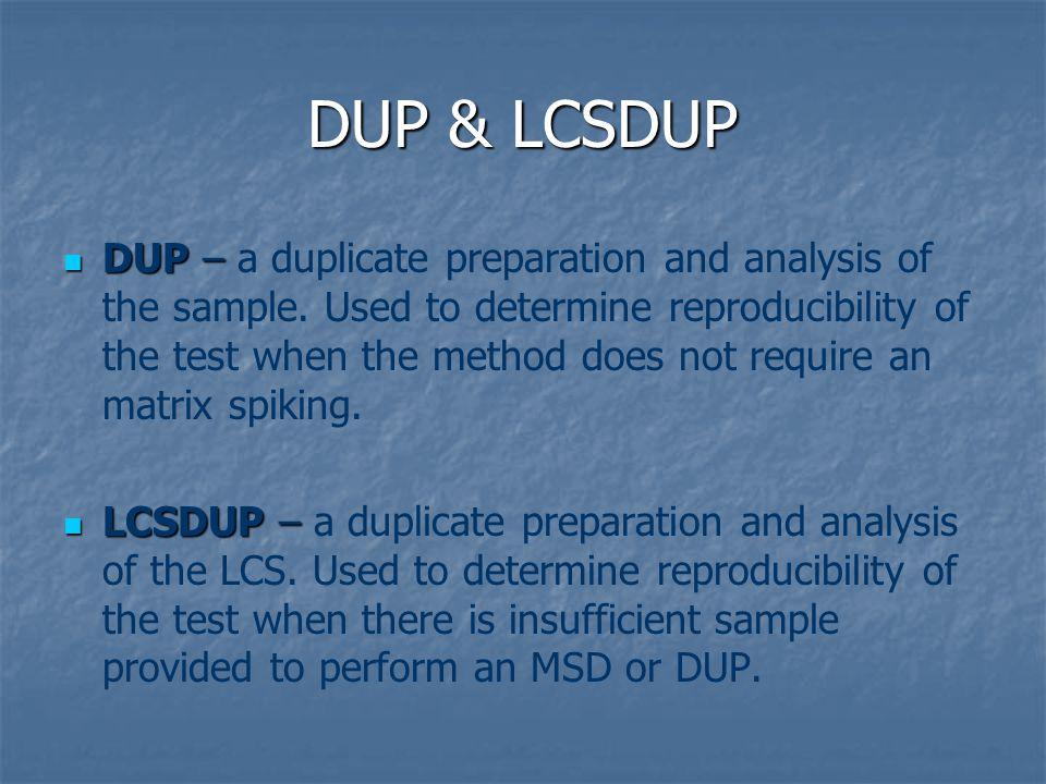 DUP & LCSDUP
