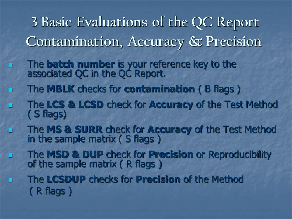 3 Basic Evaluations of the QC Report Contamination, Accuracy & Precision