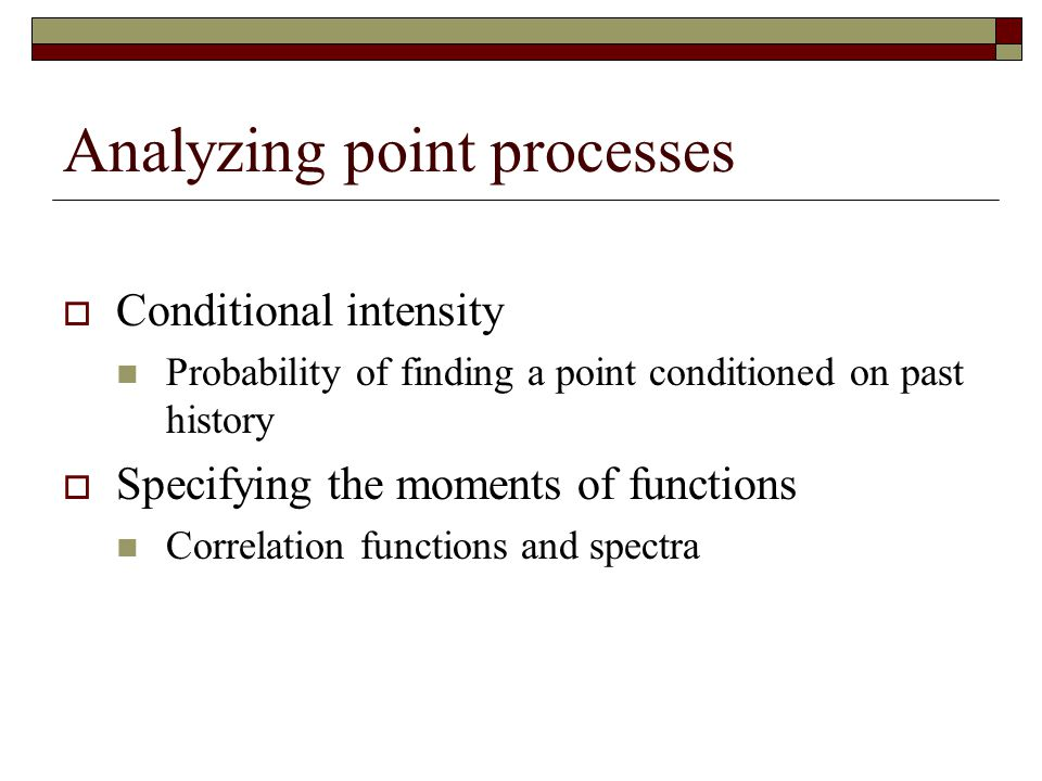 Analyzing point processes