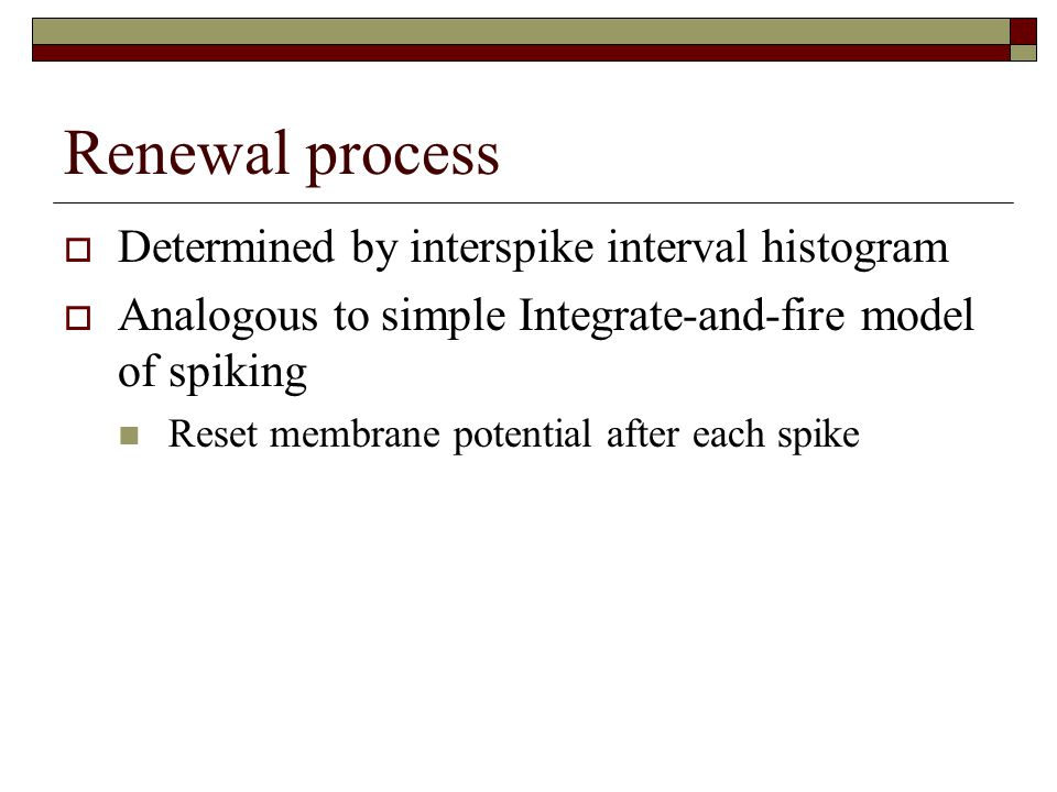 Renewal process Determined by interspike interval histogram