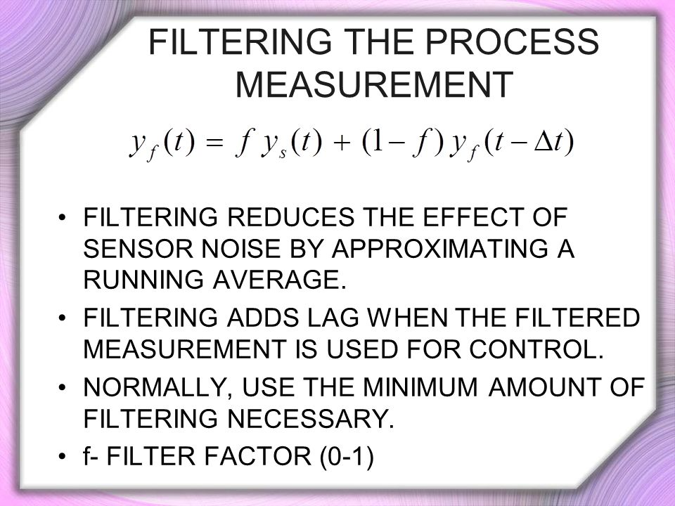 Filtering the Process Measurement