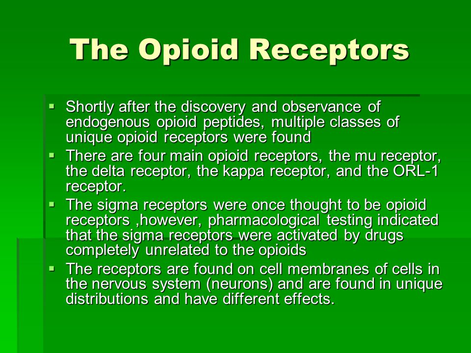 The Opioid Receptors Shortly after the discovery and observance of endogenous opioid peptides, multiple classes of unique opioid receptors were found.