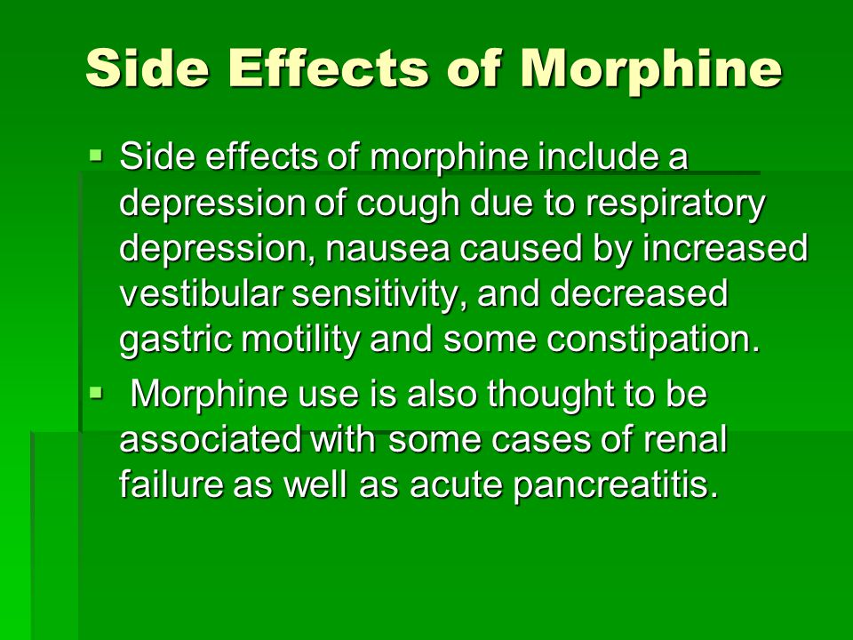 Side Effects of Morphine