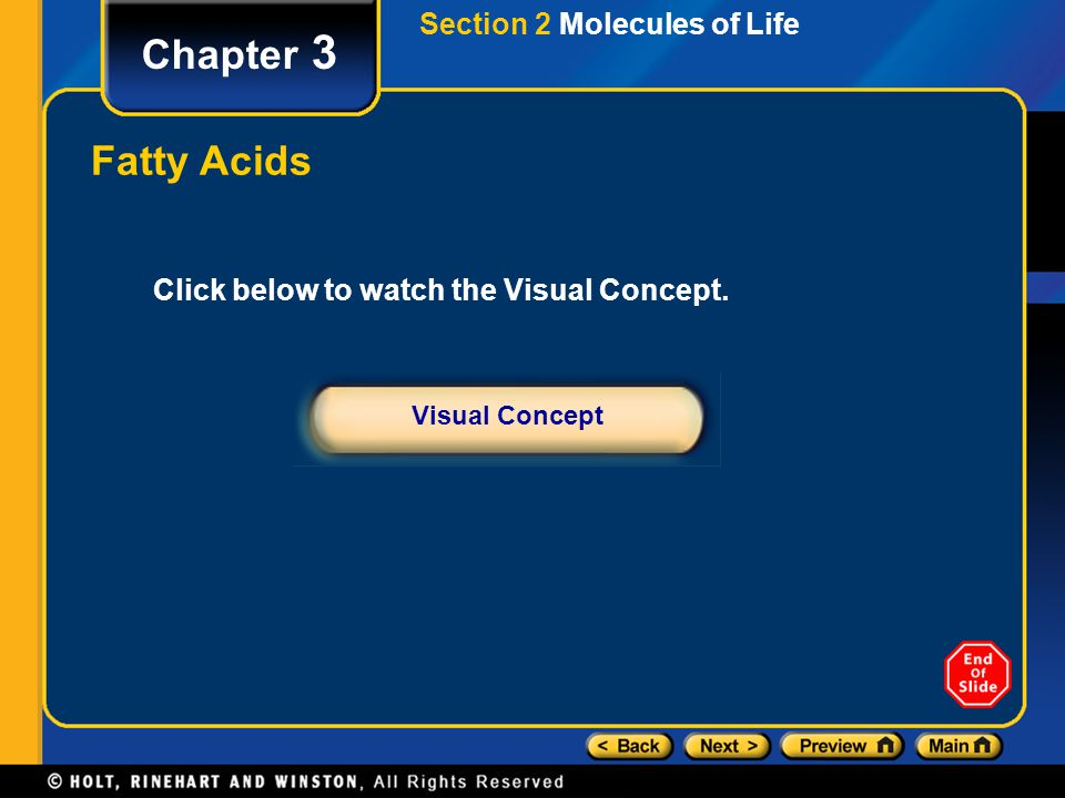 Chapter 3 Fatty Acids Section 2 Molecules of Life
