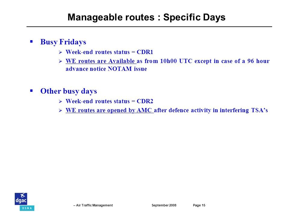 Manageable routes : Specific Days