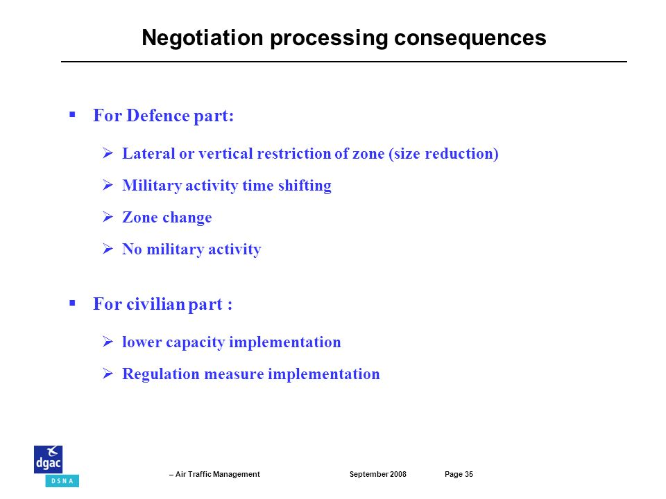 Negotiation processing consequences