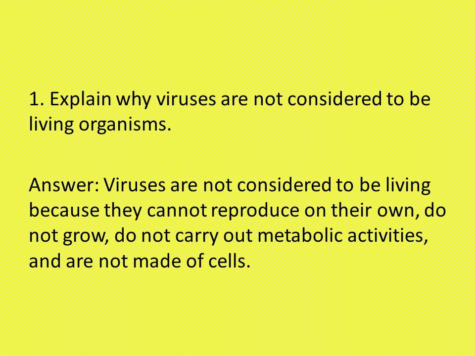 should viruses be considered living
