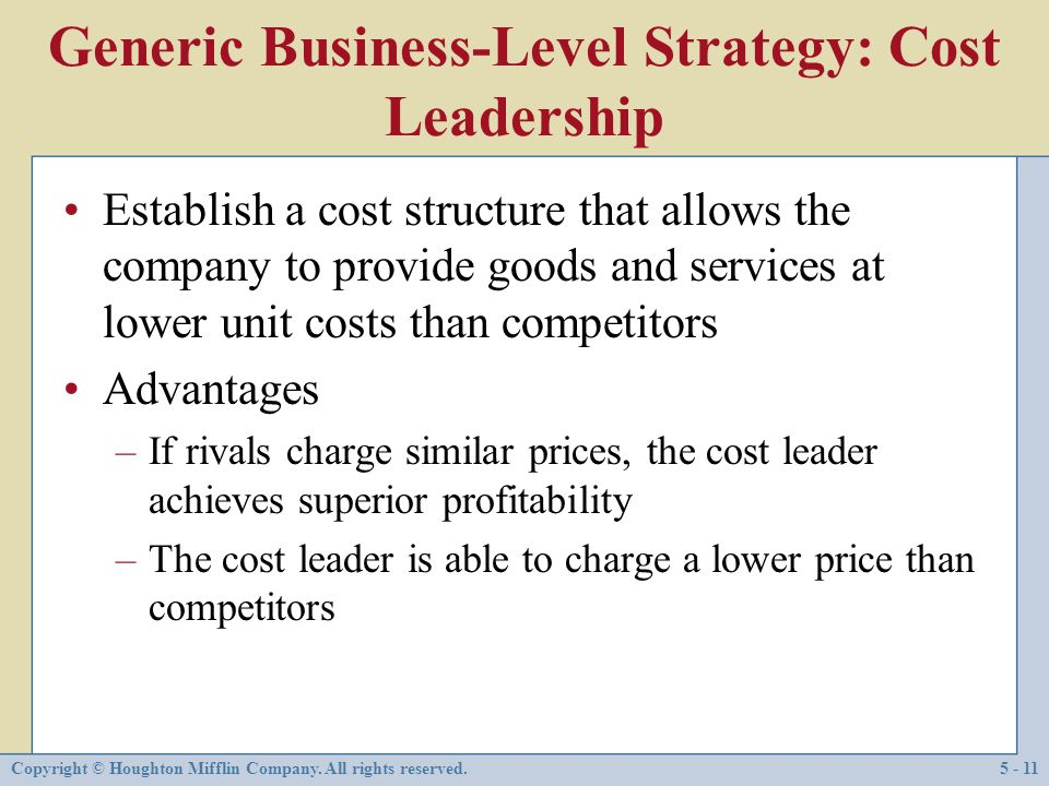 Generic Business-Level Strategy: Cost Leadership