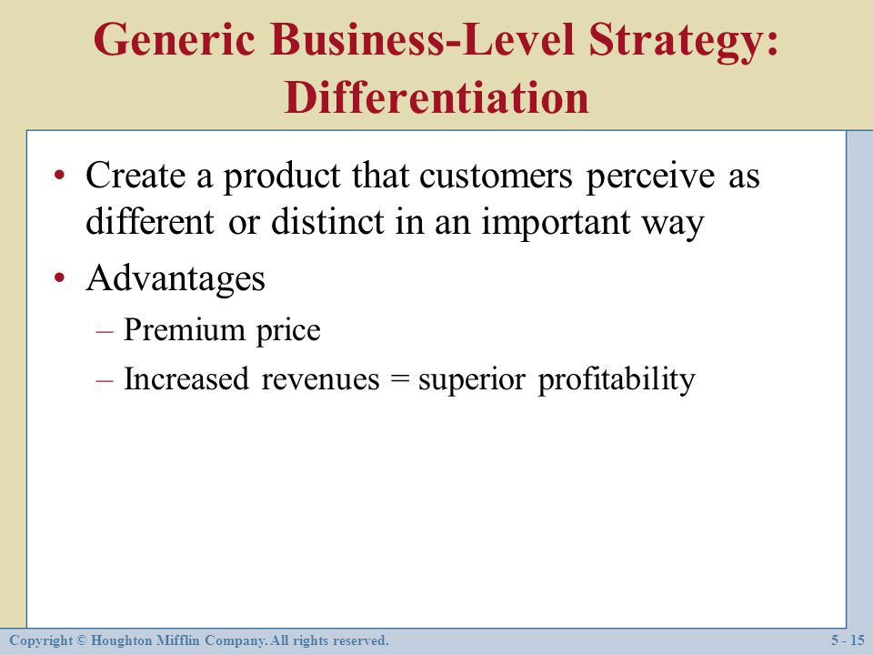 Generic Business-Level Strategy: Differentiation