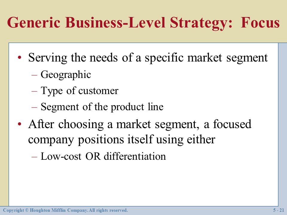 Generic Business-Level Strategy: Focus