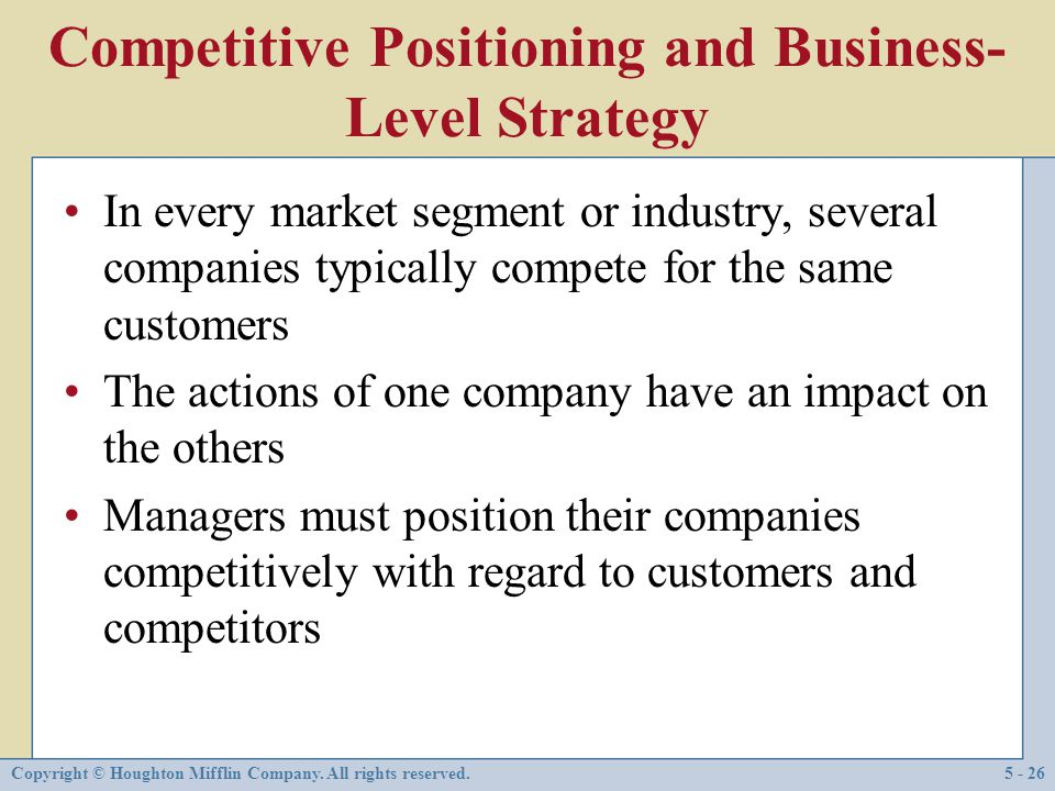 Competitive Positioning and Business-Level Strategy