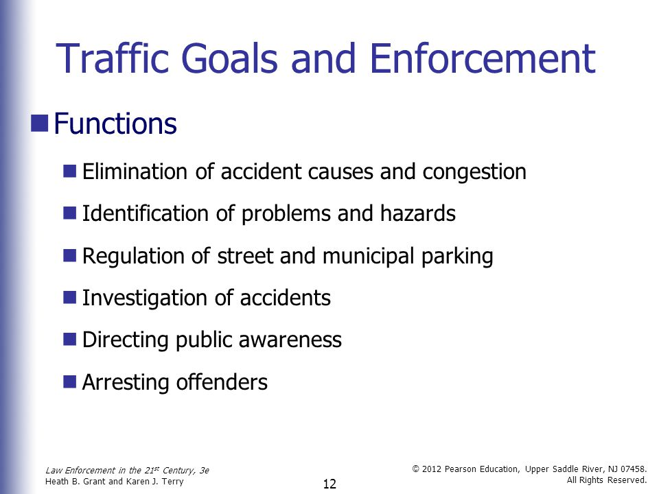 Traffic Goals and Enforcement
