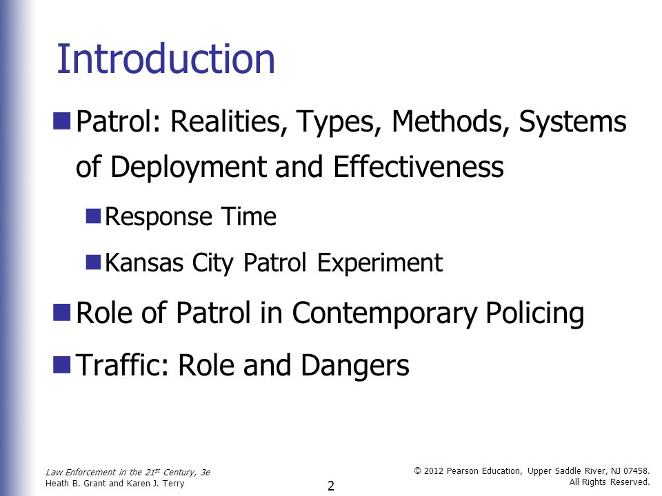 Introduction Patrol: Realities, Types, Methods, Systems of Deployment and Effectiveness. Response Time.