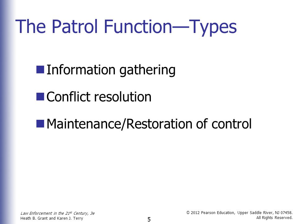 The Patrol Function—Types