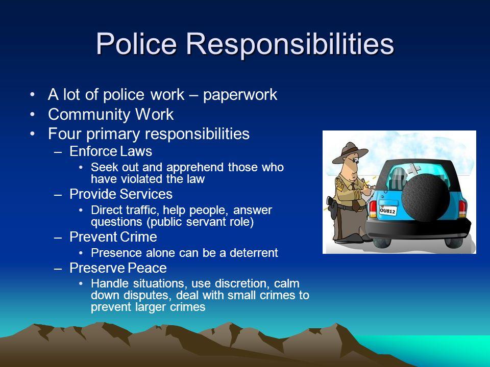 police responsibilities police responsibilities