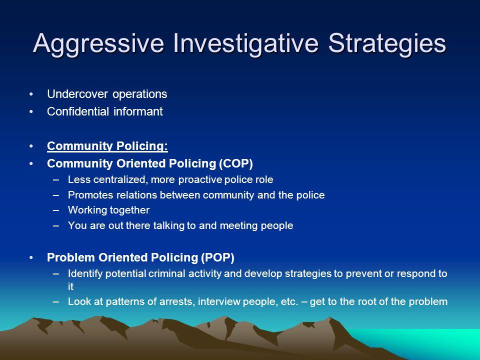 community oriented policing strategies Community oriented policing: technology and strategies  technology for community policing 5 overview of the office of community oriented policing services (cops.