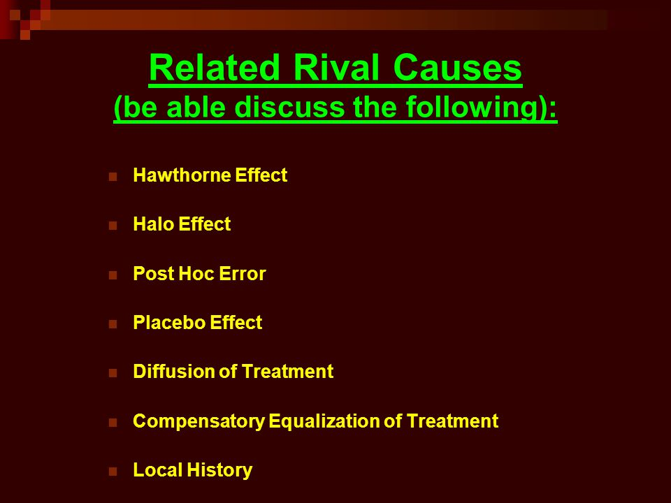 Related Rival Causes (be able discuss the following):