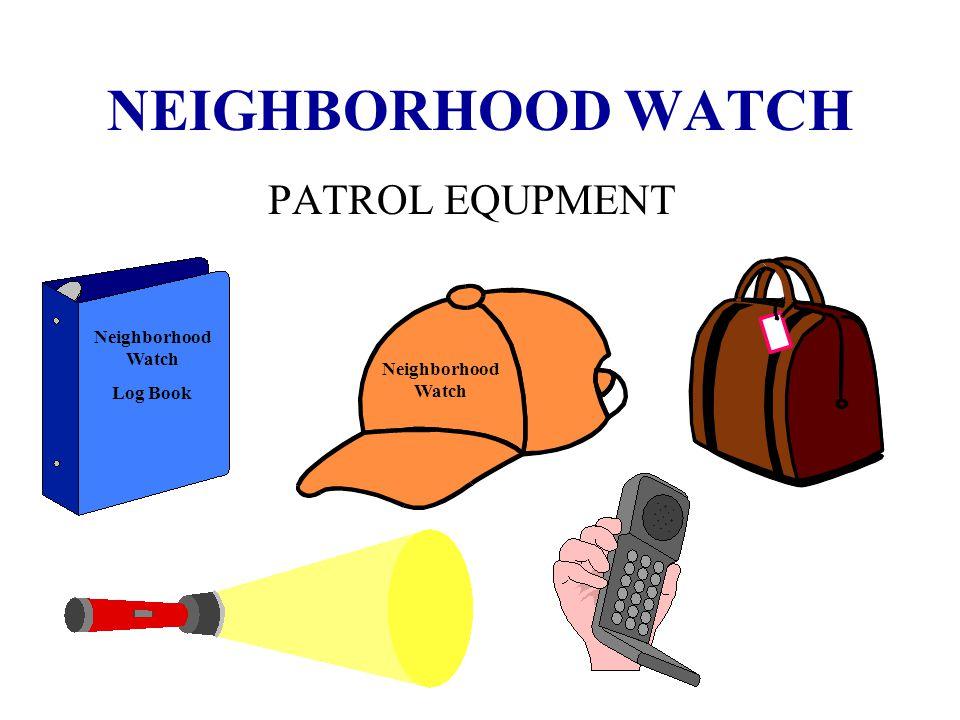 NEIGHBORHOOD WATCH POLICIES AND PROCEDURES I. …