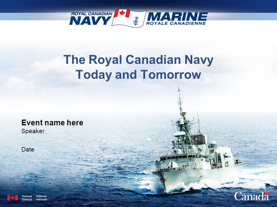 The Royal Canadian Navy Today and Tomorrow