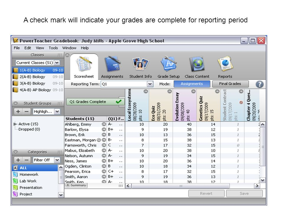A check mark will indicate your grades are complete for reporting period