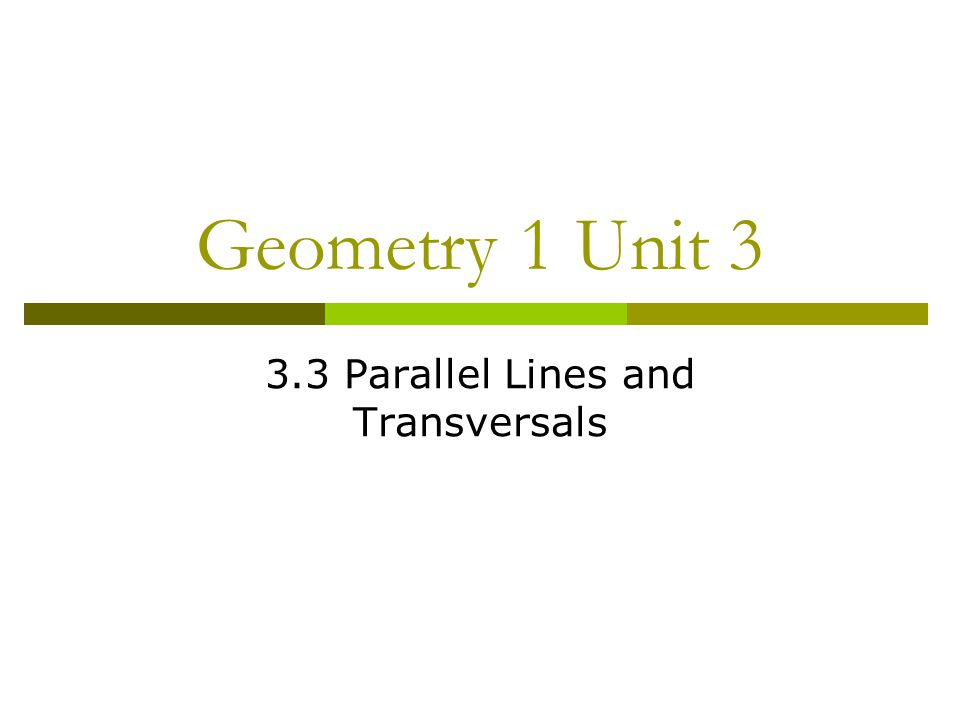 Unit 3: Perpendicular and Parallel Lines - ppt download
