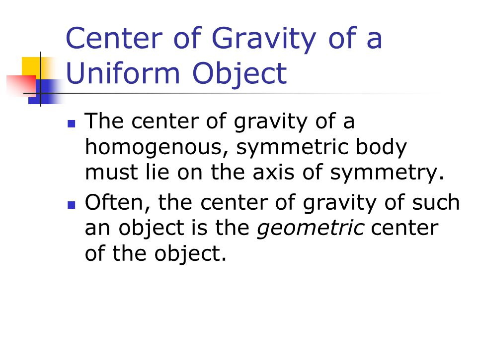 Center of Gravity of a Uniform Object