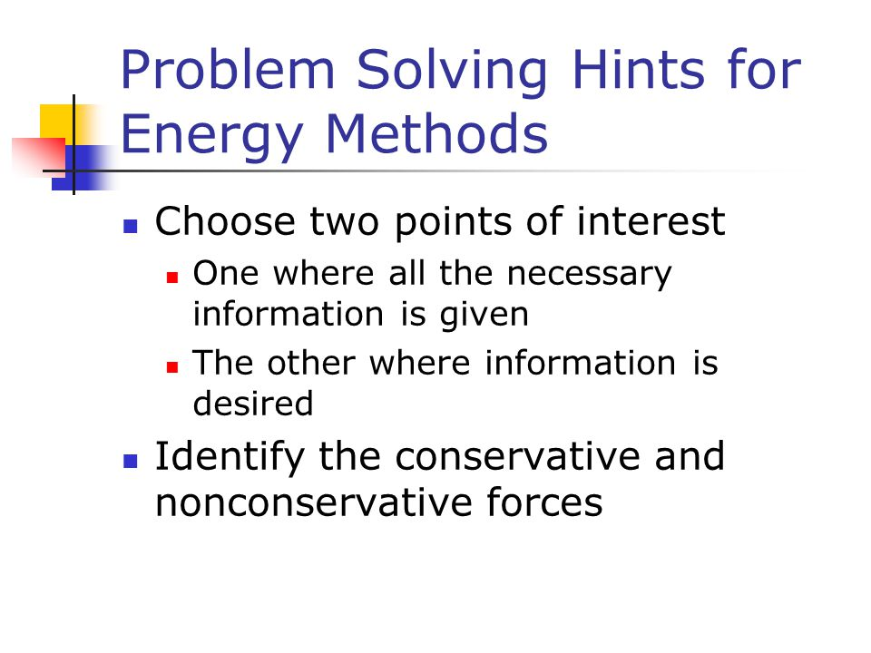 Problem Solving Hints for Energy Methods