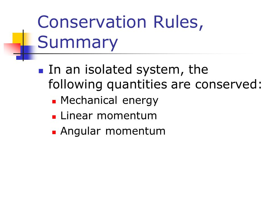 Conservation Rules, Summary