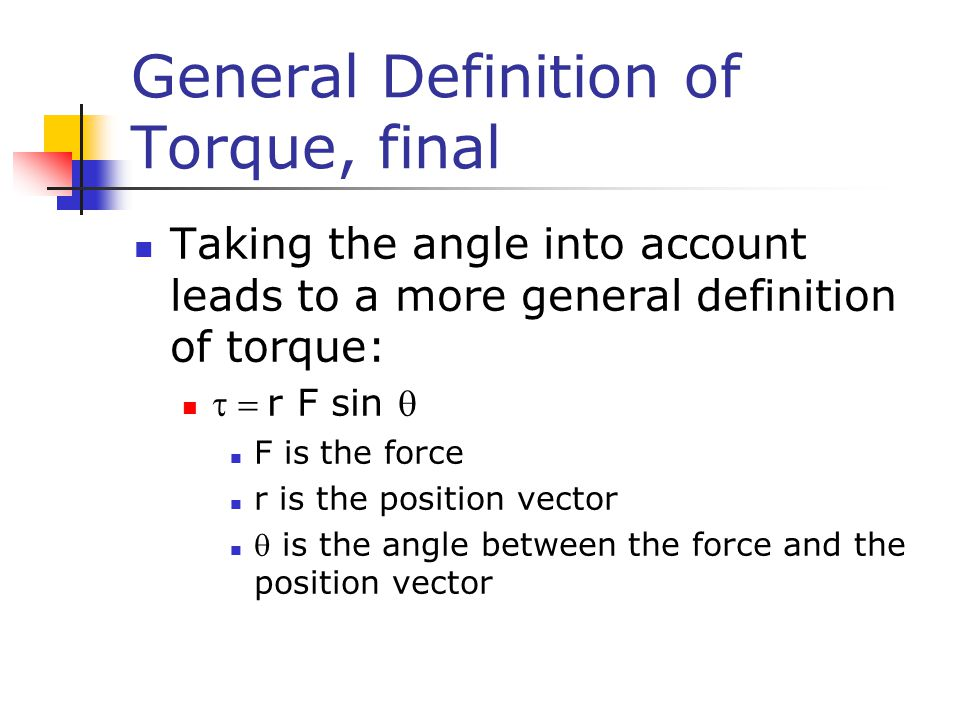 General Definition of Torque, final