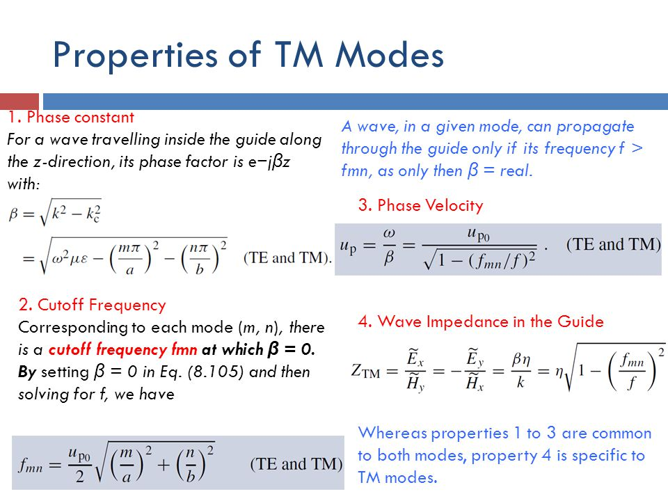 Properties of TM Modes 1. Phase constant